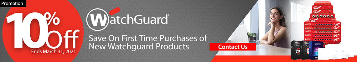 WatchGuard Loyalty Discount Promotion